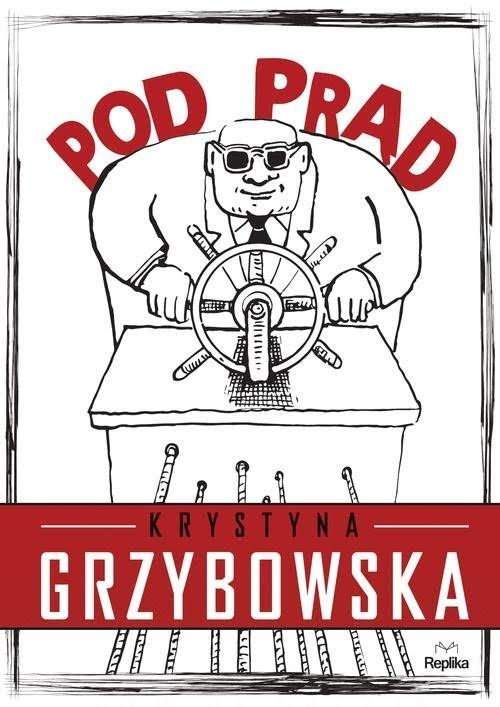Recenzja książki Pod prąd - Krystyna Grzybowska