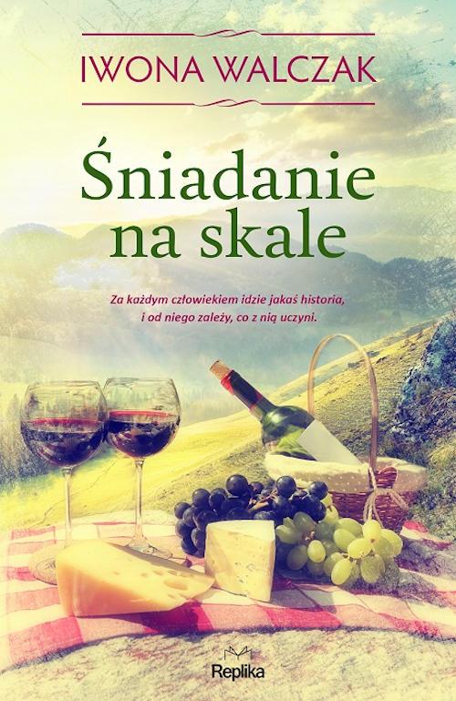 Recenzja książki Śniadanie na skale - Iwona Walczak