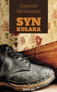 Recenzja książki Syn kułaka - Zygmunt Mierzwiński