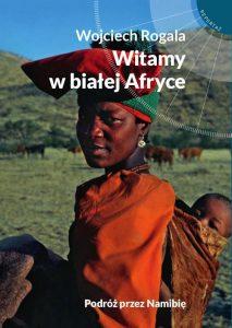 Recenzja książki Witamy w białej Afryce - Wojciech Rogala