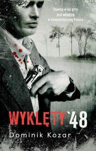 Recenzja książki Wyklęty '48 - Dominik Kozar