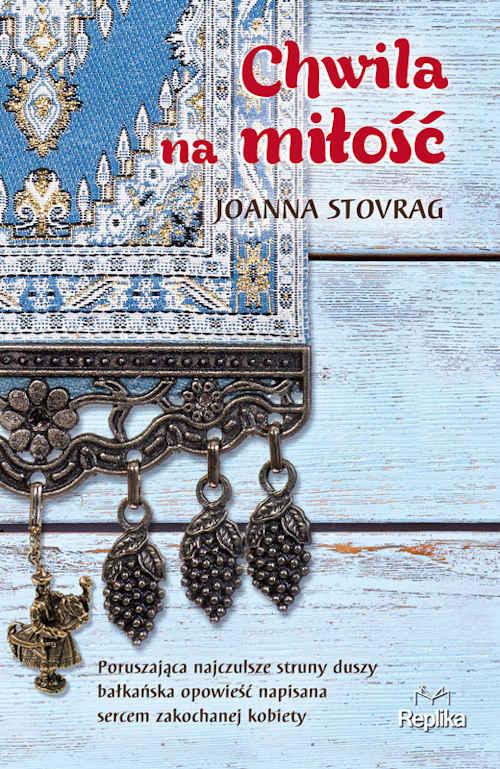 Recenzja książki Chwila na miłość - Joanna Stovrag
