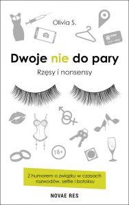 Recenzja książki Dwoje nie do pary. Rzęsy i nonsensy - Olivia S.