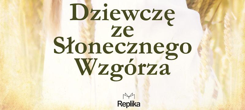 dziewczę ze słonecznego wzgórza - patronat MoznaPrzeczytac.pl