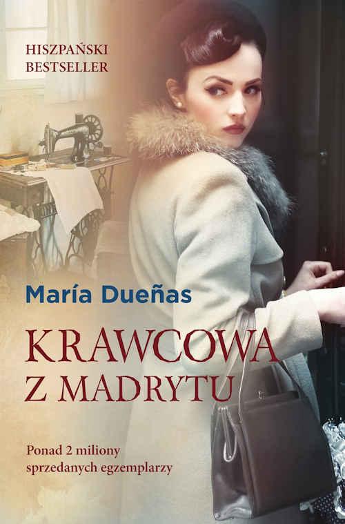 Recenzja książki Krawcowa z Madrytu - María Dueñas