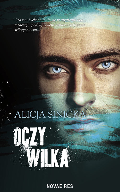 Recenzja książki Oczy wilka - Alicja Sinicka