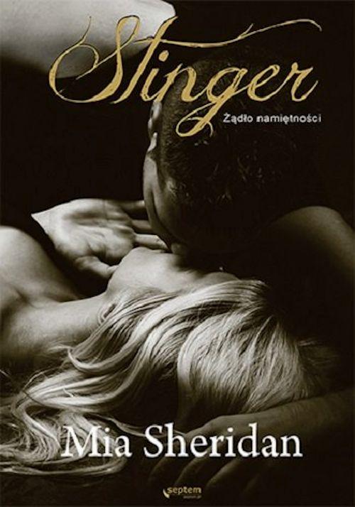 Recenzja książki Stinger. Żądło namiętności - Mia Sheridan