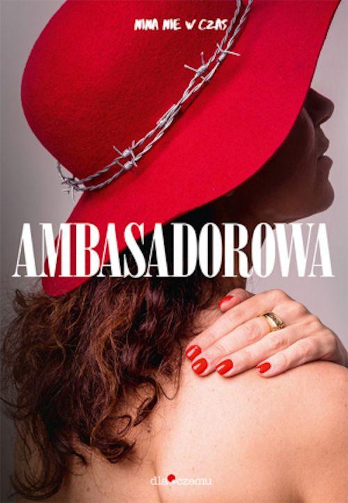Recenzja książki Ambasadorowa - Edyta Włoszek