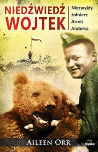 Recenzja książki Niedźwiedź Wojtek. Niezwykły żołnierz armii Andersa - Aileen Orr