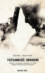Recenzja książki Tożsamość zbrodni - Damian Jackowiak