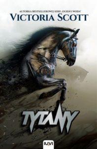 Recenzja książki Tytany - Victoria Scott