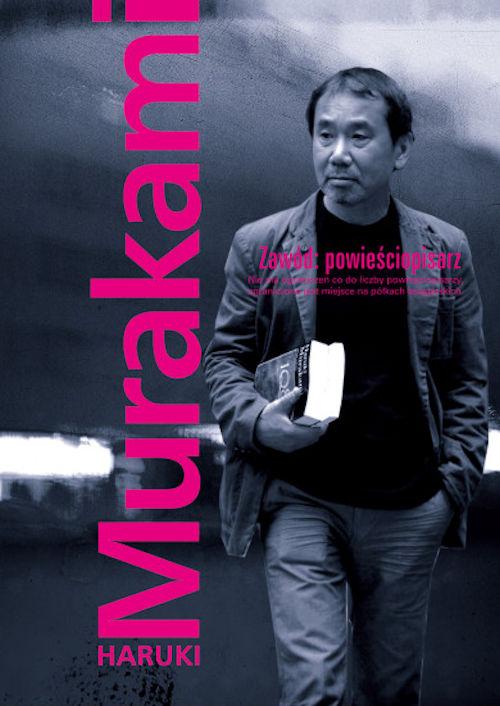 Recenzja książki Zawód: powieściopisarz - Haruki Murakami
