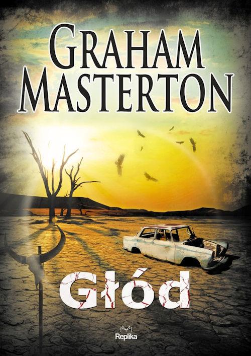 Recenzja książki Głód - Graham Masterton