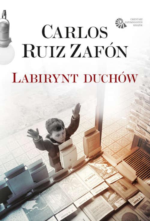 Recenzja książki Labirynt Duchów - Carlos Ruiz Zafón