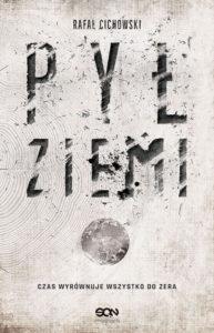 Recenzja książki Pył Ziemi - Rafał Cichowski