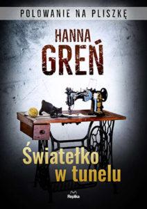 Recenzja książki Światełko w tunelu - Hanna Greń