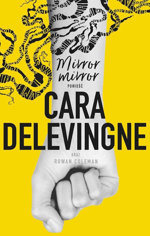 Recenzja książki Mirror, mirror - Cara Delevingne, Rowan Coleman