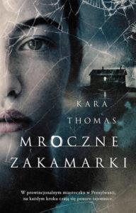 Recenzja książki Mroczne zakamarki - Kara Thomas