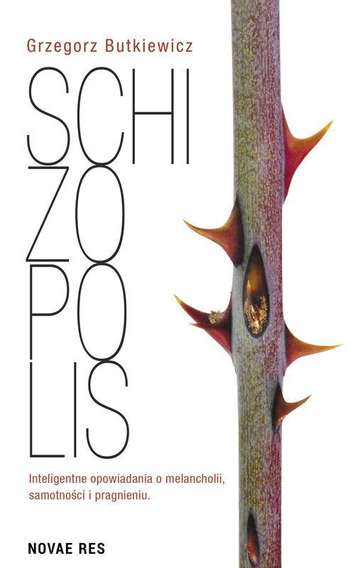 Recenzja książki Schizopolis - Grzegorz Butkiewicz