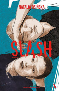Recenzja książki Slash - Natalia Osińska