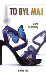 Recenzja książki To był maj - Anna Konstanty