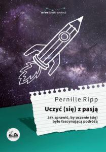 Recenzja książki Uczyć (się) z pasją - Pernille Ripp