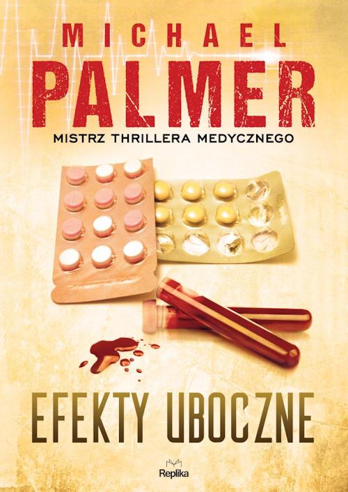 Recenzja książki Efekty uboczne - Michael Palmer