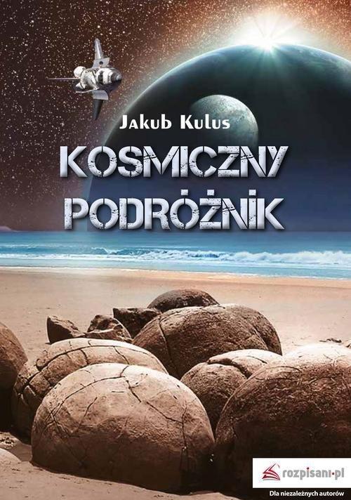 Recenzja książki Kosmiczny podróżnik - Jakub Kulus