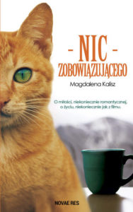 Recenzja książki Nic zobowiązującego - Magdalena Kalisz