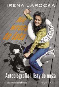 Recenzja książki Nie wrócą te lata. Autobiografia i listy do męża - Mariola Pryzwan
