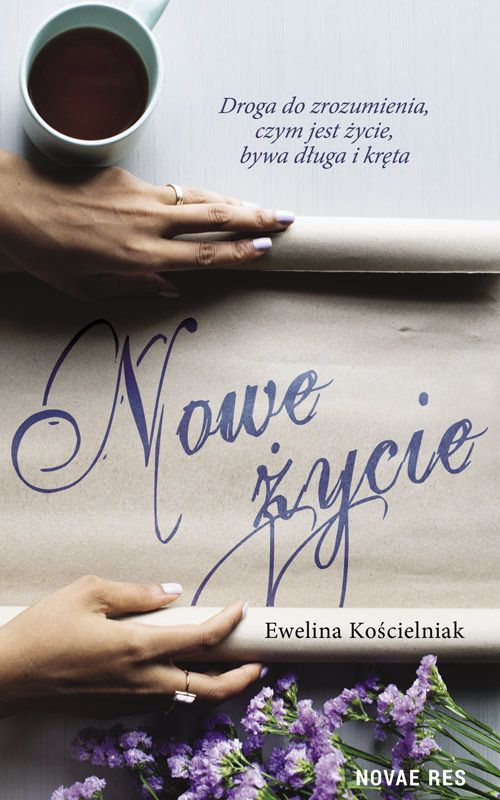 Recenzja książki Nowe życie - Ewelina Kościelniak