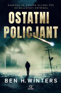 Recenzja książki Ostatni Policjant - Ben H. Winters