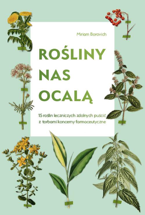 Recenzja książki Rośliny nas ocalą - Miriam Borovich