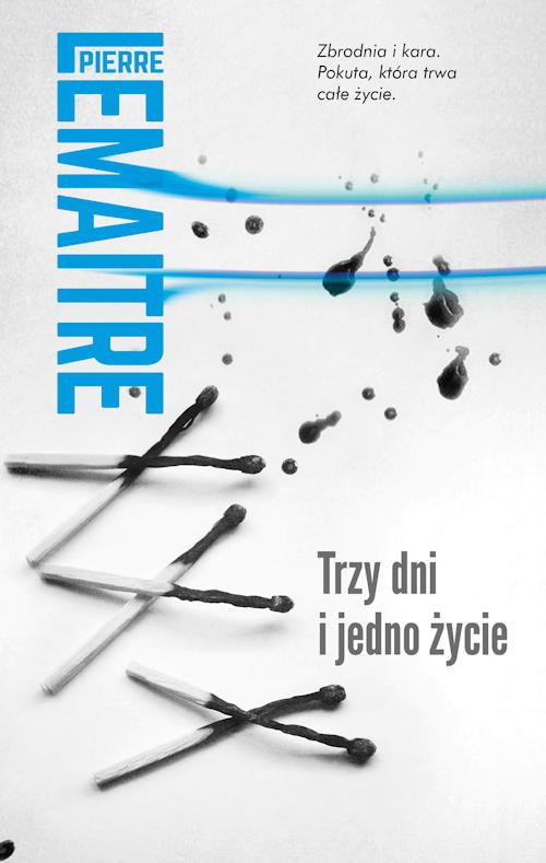 Recenzja książki Trzy dni i jedno życie - Pierre Lemaitre