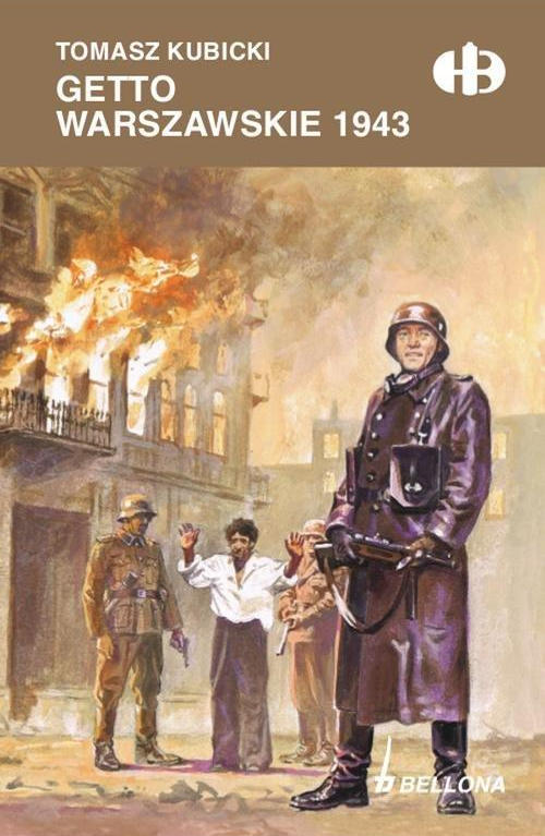 Recenzja książki Getto Warszawskie 1943 - Tomasz Kubicki