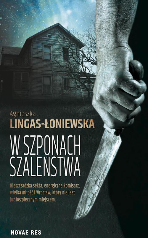 Recenzja książki W szponach szaleństwa - Agnieszka Lingas-Łoniewska
