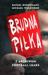 Recenzja książki Brudna piłka - Rafael Buschmann, Michael Wulzinger