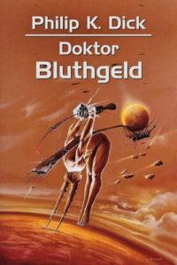 Recenzja książki Doktor Bluthgeld - Philip K. Dick