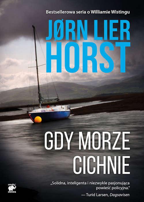 Recenzja książki Gdy morze cichnie - Jørn Lier Horst