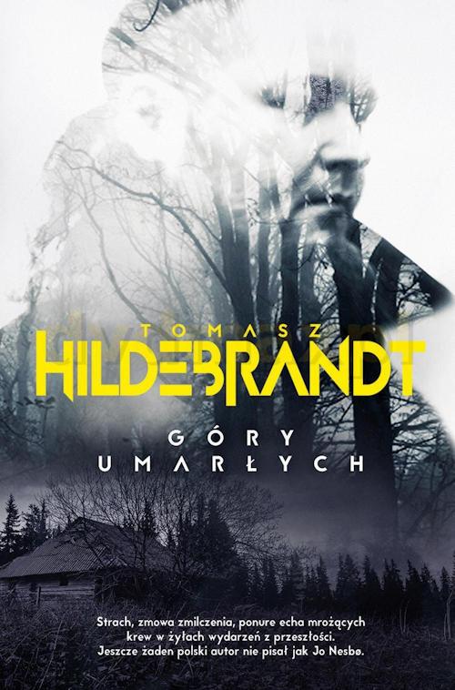 Recenzja książki Góry umarłych - Tomasz Hildebrandt