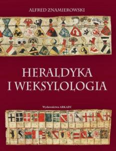 Recenzja książki Heraldyka i weksylologia - Alfred Znamierowski