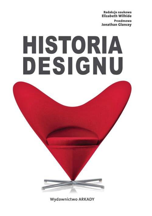 Recenzja książki Historia designu - Elizabeth Wilhide (red.)