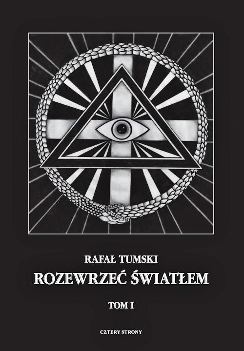Recenzja książki Rozewrzeć światłem - Rafał Tumski