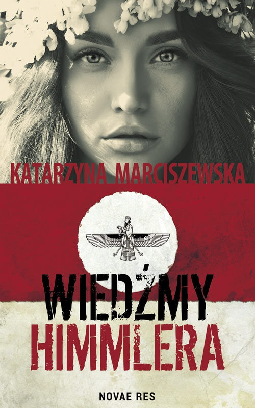 Recenzja książki  Wiedźmy Himmlera - Katarzyna Marciszewska