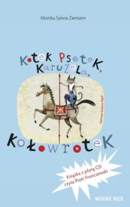 Recenzja książki Kotek Psotek, Karuzela, Kołowrotek - Monika Sylwia Ziemann