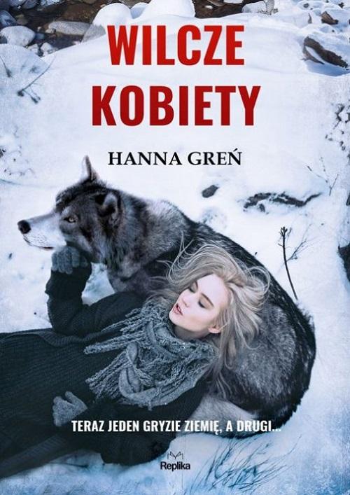 Recenzja książki Wilcze kobiety - Hanna Greń