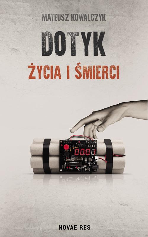 Recenzja książki Dotyk Życia i Śmierci - Mateusz Kowalczyk