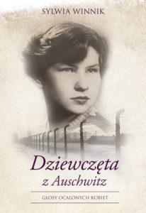 Recenzja książki Dziewczęta z Auschwitz. Głosy ocalonych kobiet - Sylwia Winnik