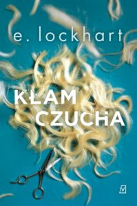 Recenzja książki Kłamczucha - E. Lockhart