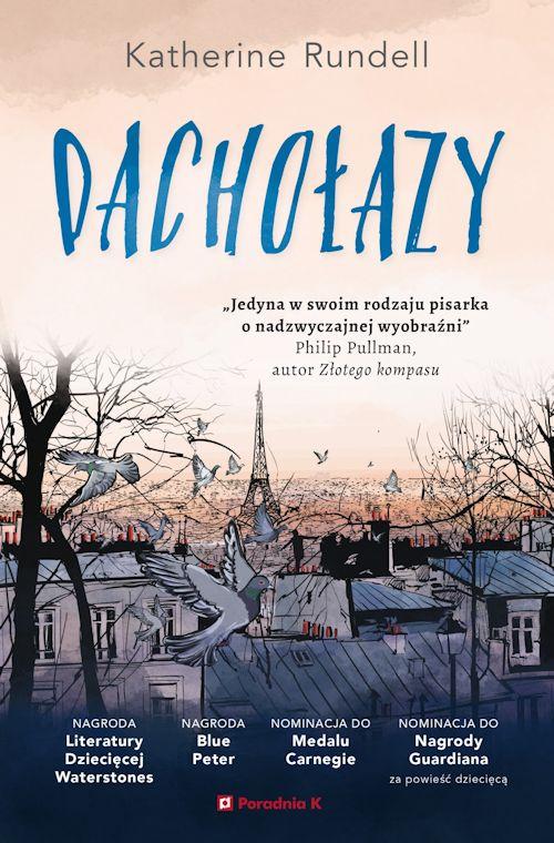 Recenzja książki Dachołazy - Katherine Rundell